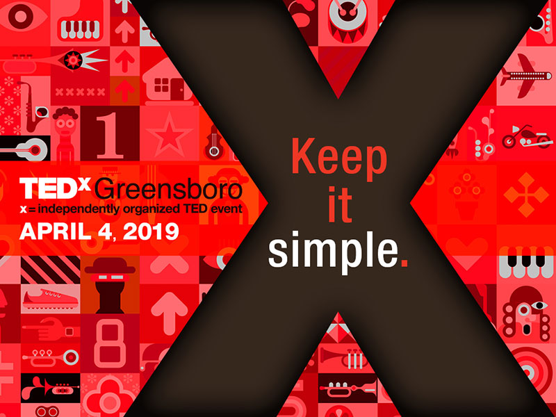 TEDxGreensboro 2019: Keep It Simple