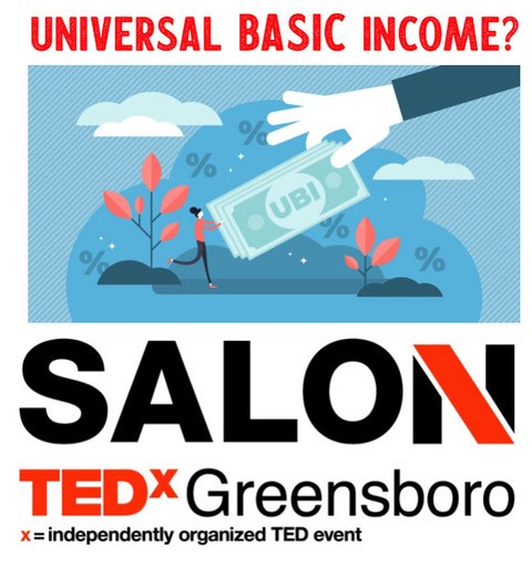 TEDxGreensboro Salon - Universal Basic Income