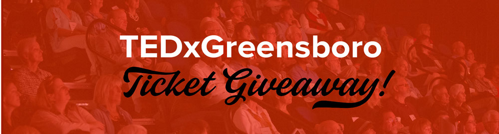 TEDxGreensboro Ticket Giveaway